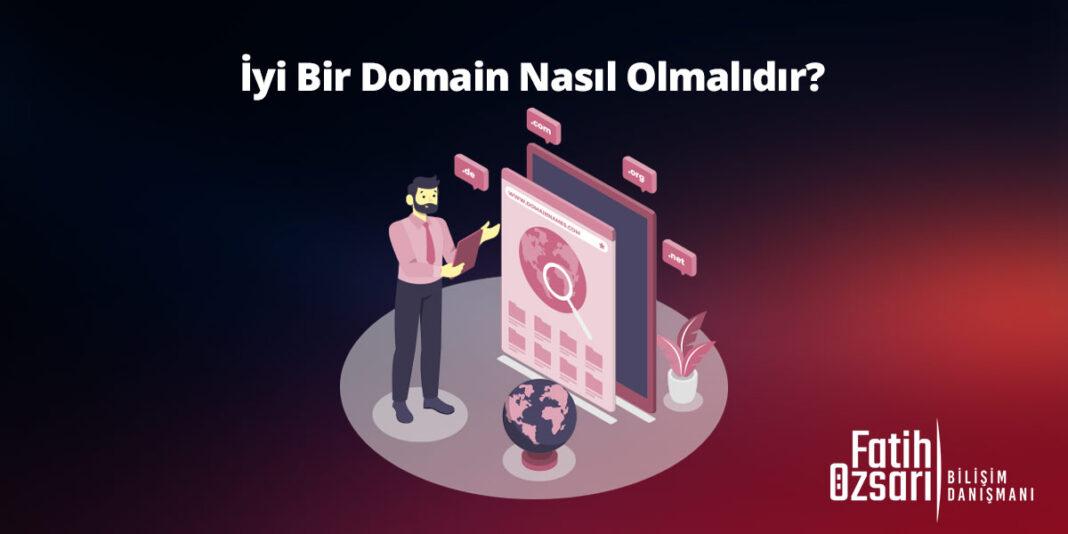 İyi bir domain nasıl olmalıdır?