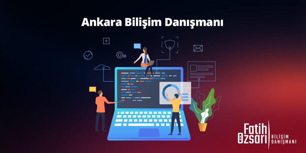 Ankara Bilişim Danışmanı