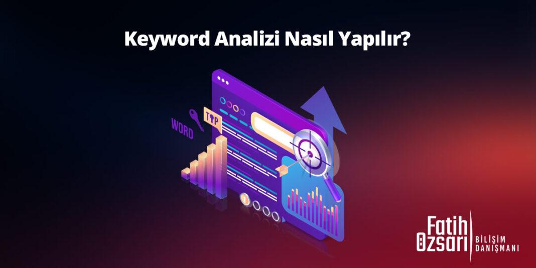 Keyword Analizi Nasıl Yapılır?